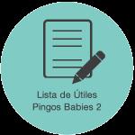 Lista de Útiles Pingos Babies 2